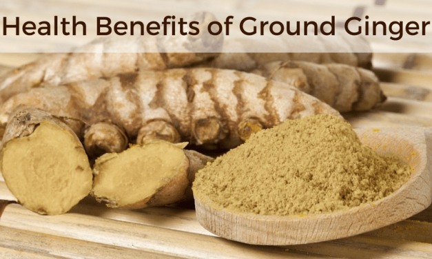 Health Benefits of Ground Ginger – The Ancient Healer
