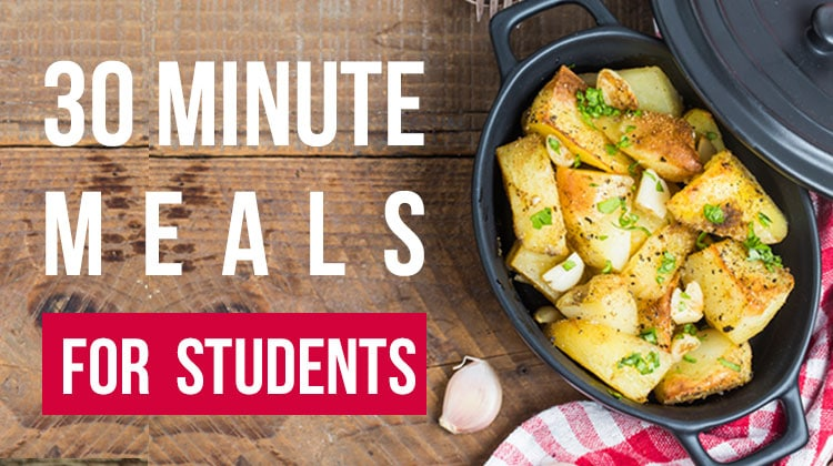 30 Minute Meals for College Students