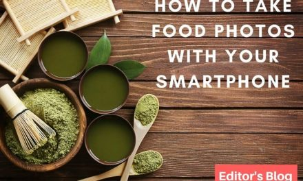 How to Take Food Photos with Your Smartphone